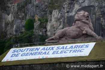 Au nom du Covid-19, General Electric démantèle un peu plus Belfort - Mediapart