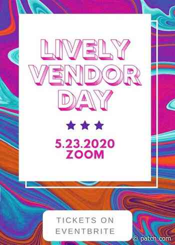 May 23 | Lively Vendor Day | Austin, TX Patch - Patch.com