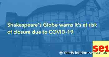 Shakespeare's Globe warns it's at risk of closure due to COVID-19