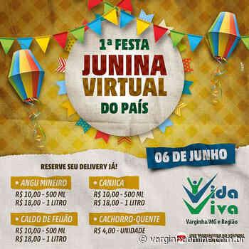 Vida Viva de Varginha realiza a 1ª Festa Junina Virtual do país - Varginha Online