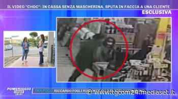 Cerveteri, ripreso al supermercato perché senza mascherina sputa a una donna: il video - TGCOM