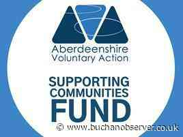 Aberdeenshire Voluntary Action launches fund for Covid community groups - Buchan Observer