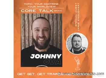Your Doctrine, Your Worldview w/ Jamie Englehart 05/21 by Johnny Ova | Religion - BlogTalkRadio