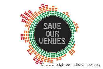 #SaveOurVenues campaign sees 140 UK music venues removed from 'Critical' list – but Brighton still has 9 on the list! - Brighton and Hove News