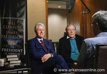 Former President Bill Clinton, author James Patterson again team up for political thriller - Arkansas Democrat-Gazette