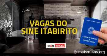 Sine de Itabirito oferece vagas de emprego nesta quarta (20/05) - Mais Minas