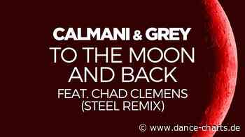 22.05.2020   Calmani & Grey feat. Chad Clemens - To the Moon and Back (STEEL Remix) - Dance-Charts