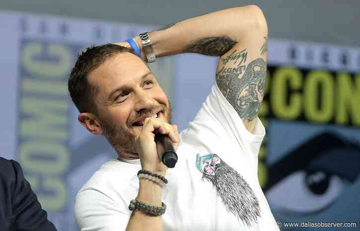 Tom Hardy Movies Ranked by How Hard It Is to Understand What He's Saying - Dallas Observer