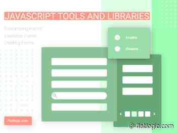 JS Tools and Libraries for Creating, Customizing and Validation Forms