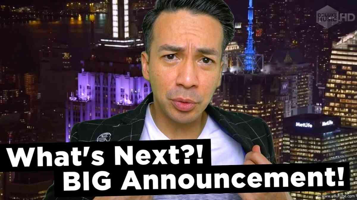 What's Next? BIG Announcement!