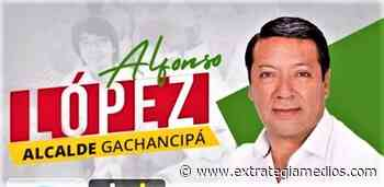Sentencia condenatoria contra exalcalde de Gachancipá por actos de corrupción - Extrategia Medios