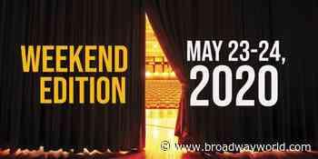 Virtual Theatre This Weekend: May 23-24- with Kelli O'Hara, Chita Rivera and More! - Broadway World