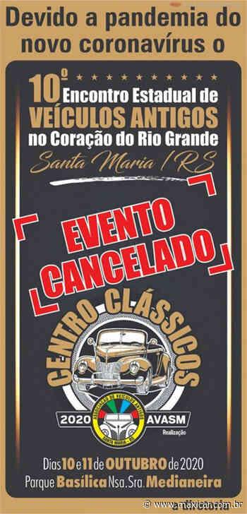 CANCELADO -10º Encontro Estadual de Veículos Antigos em Santa Maria, RS • 10 e 11/10/2020 - Portal Maxicar de Veículos Antigos