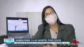 Cachoeiro de Itapemirim e Muniz Freire, ES, confirmam primeiras mortes por coronavírus - G1