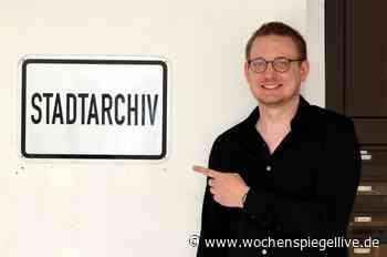 Idar-Oberstein hat wieder einen Stadtarchivar - WochenSpiegel