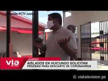 Aislados en Huicungo solicitan pruebas para descarte de COVID-19 - VIA Televisión