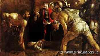 """Siracusa. Il Seppellimento di Santa Lucia di Caravaggio in prestito? Italia e Granata dicono """"no"""" - SiracusaOggi.it"""