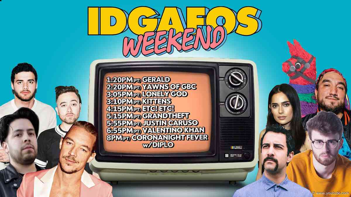 IDGAFOS Weekend Takeover - Day 1