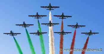 Frecce Tricolori, il 29 Maggio, a Trieste, per celebrare la... - TRIESTEALLNEWS
