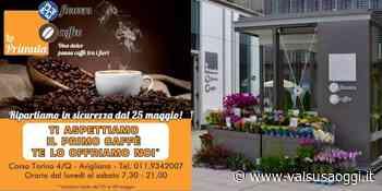 AVIGLIANA, LA PRIMULA FLOWERS&COFFEE RIAPRE E VI OFFRE IL CAFFÈ - ValsusaOggi