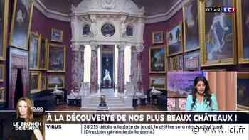 À la découverte de nos plus beaux châteaux : le château de Chantilly et ses fabuleuses collections d'art - LCI