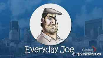 Everyday Joe: Careful what you wish for