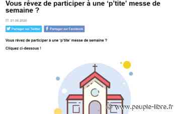 Crest / Valence - Réservez une place à la messe ! - Peuple Libre