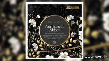 """""""Northanger Abbey"""" als Hörspiel von Jane Austen - SWR"""