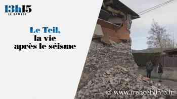 """""""13h15 le samedi"""". Le Teil, la vie après le séisme - Franceinfo"""