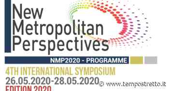 Reggio Calabria. Al via la IV edizione del simposio scientifico internazionale New Metropolitan Perspectives - Tempo Stretto