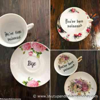 You've Been Poisoned Teacup Set!