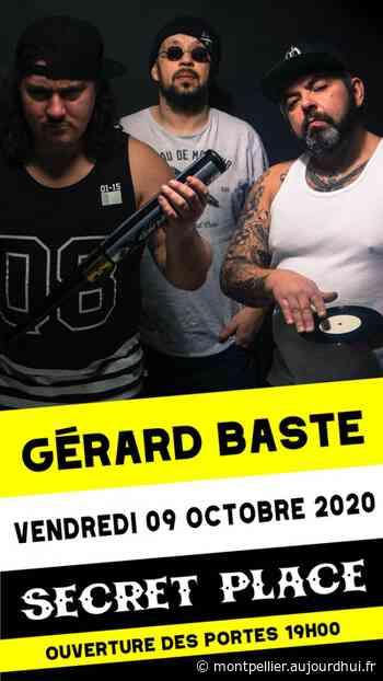 GERARD BASTE - Secret Place , Saint Jean De Vedas, 34430 - Sortir à Montpellier - Le Parisien Etudiant