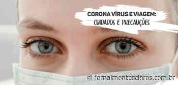 Turismo pós-pandemia: precauções para viajar depois do Coronavírus - Jornal Montes Claros