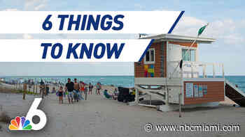 6 Things to Know – Broward Beaches Back Open, Fewer Cars Don't Mean Less Crashes