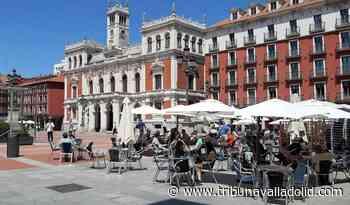 """""""Primeras impresiones positivas"""" de la apertura de terrazas en Valladolid - Tribuna Valladolid"""