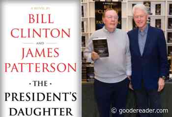 Bill Clinton and James Patterson are working on a new book - Goodereader