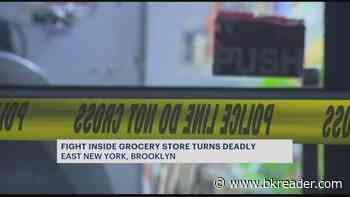 Police: 25-year-old fatally shot after fight inside East New York deli - Brooklyn Reader