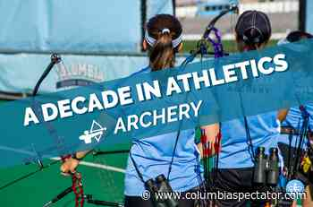 A decade in athletics: Archery proves itself as a dominant force - CU Columbia Spectator