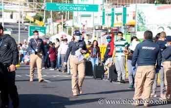 154 ecuatorianos han retornado de Colombia por Rumichaca desde que se inició la emergencia sanitaria