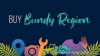 Buy Bundy Region and support local jobs - Bundaberg Now