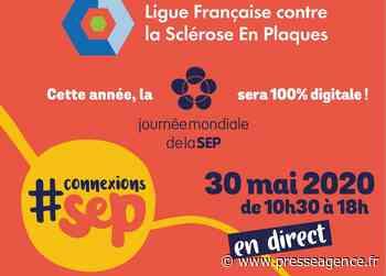 TOULON : Journée Mondiale de la Sclérose en Plaques, le 30 mai - La lettre économique et politique de PACA - Presse Agence