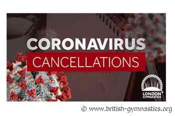 Cancellation of all London Gymnastics Competitions and Events until 01 January 2021 - London - British Gymnastics