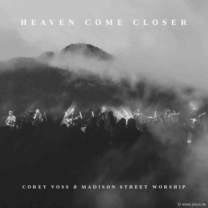 Corey Voss: Heaven Come Closer (LIVE)