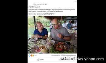 #Verificamos: Foto de Witzel almoçando em Angra dos Reis não foi tirada durante pandemia - Yahoo Notícias