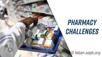 Avera Pharmacy Talks Shortages | SDPB Radio - SDPB Radio