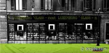 GLASS NOST. Quella vetrina (trasparente) tra Castello di Rivoli e Libreria Luxemburg - ArtsLife