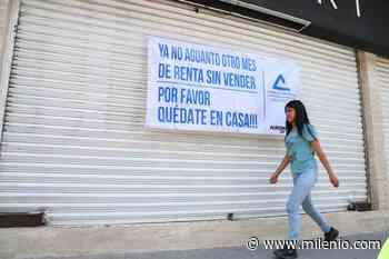 Ante falta de créditos, planean reabrir negocios de Pachuca en junio - Milenio