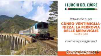 """""""Votate la ferrovia Cuneo-Ventimiglia-Nizza a luogo del cuore Fai 2020"""" - La Stampa"""