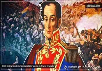 Nuestro heroico Ejército Libertador logró liberar a la Nueva Granada del imperio español - MinCI