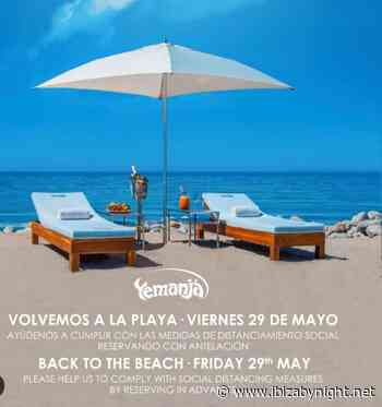 Yemanja Ibiza announces the beach reopening!